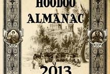 THE 2013 HOODOO ALMANAC / by alyneorleans