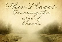 thin places / by Marcelle Guilbeau