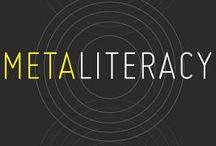 Metaliteracy / by Carol Hartmann
