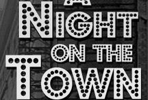 Night on the Town / by Rhonda Williams