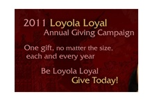 Giving  / by Loyola University New Orleans