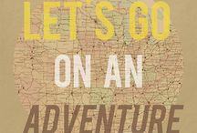 Let's Go Adventuring / by Melissa Baswell Williams (Bubby & Bean)