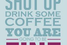 caffine a coffee / by Trini Thacker