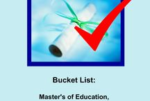Bucket List: Completed! / Things I have done.....with gratitude / by Maryalice Leister