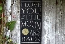 To the Moon and Back / by Lucinda Bailey