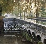 Canal Latéral à la Garonne / Canal Latéral à la Garonne entre Castets-en-Dorthe (33) et Toulouse (31) / by Fiona Manson