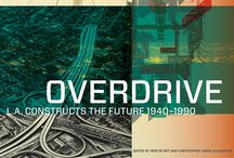 Overdrive: L.A. Constructs the Future / by The Getty Store
