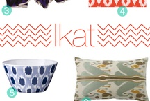 Ikat obsession / by Sarah Loyola