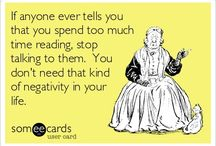 Reading and Library Quotes / Funny or amusing quotes or sayings for libraries and readers! / by Parkland Library