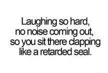 Hahaaaaaaaaa!! Aaahhhhh! / by kimberly