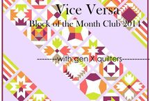 Vice Versa BOM 2014 / by Gen X Quilters