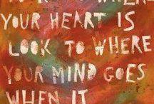 words of wisdom. / by Mary Fugitt