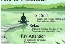Meditate & Relax  / by Angela Smith