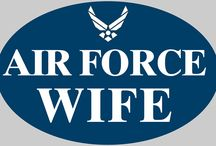 Air Force Wife for Life / Air Force, Air Force bases, Air Force wife, military wife / by Jacie C.