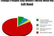 Left Handers Unite / by Marilyn Rogez