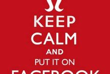 Keep Calm and ... / by Ang