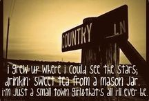 Just A Small Town Girl. Livin' In A Lonely World. / by Emily Franklin