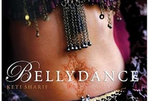 Belly Dance / by Denisa Gb