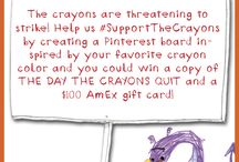 The Day the Crayons Quit / by Kathie Hoehn