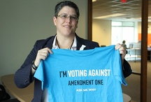 Signs Against Amendment One / by Protect ALL