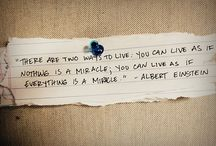 Miracle Quotes / by Michelle Kay
