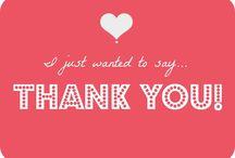 """""""Thank you"""" / by Verbena Flores"""