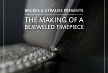 Backes & Strauss Presents: The Making of a Bejeweled Timepiece / Ever wondered how the world's oldest diamond company makes its bejeweled wonders? Over the next few weeks we'll take you behind the scenes for an exclusive preview.  / by Backes & Strauss London