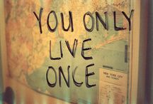 Embrace life / Take time to embrace life - be adventurous - and cross things off your bucket list / by Brassy Apple
