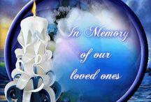 REMEMBERING      LOVED      ONES / by Ann Webb