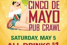 Cinco De Mayo Pub Crawl / by Pubcrawls. com