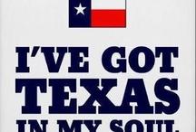 Texas things / by Bennie Fetting