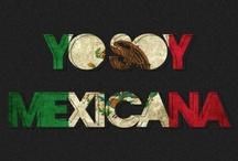 Yo Soy Mexicana / Mexican american, chicano, latina, latino, mexico mexicana mexicano / by Jacky Cameron