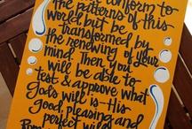 Scripture art / by Michelle Connor