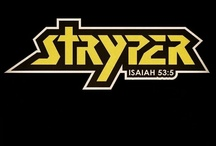 Stryper / by The Grey Ghost