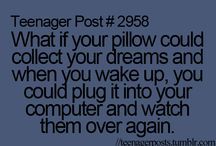 Teenager Post! Love these things / by Carly Rodgers