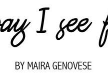 My Blog / by Maira Genovese