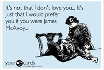 OTP / Board for my one true pair --James McAvoy and me. ;-) / by Amanda Doyle