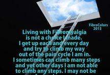 Fibromyalgia/Chronic Pain / by Kat McClellan