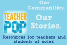 TeacherPop: Our Communities, Our Stories: Resources and Books for Students and Teachers of Color / http://www.teachforamerica.org / by Teach For America