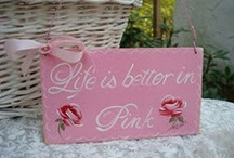 Pink / by My Shabby Chic Pink Palace ~