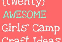 Girls Camp / by Megan Fister