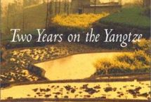 """If You Liked """"River Town"""" / Read Alikes for Peter Hessler's River Town: Two Years on the Yangtze / by Grand Rapids Public Library"""