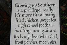 Country...Way of Life. / by Sara Palacios