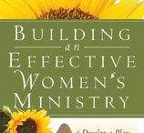 ladies ministry - make me a better leader / by Sheryl Busch
