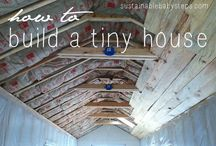 Tiny House / by Julie Halliday