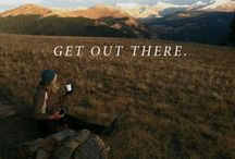 Get Out There / by Emily Stonebreaker
