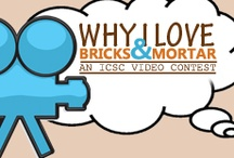 Why I Love Bricks & Mortar / by ICSC
