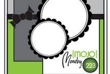 MOJO MONDAYS / by Anne