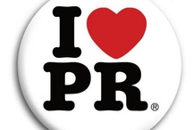 Why I Love PR.  / by Shonalee Johnson