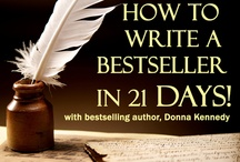 How to write a bestseller in 21 days! / by Donna Kennedy